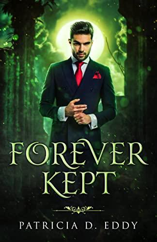 Forever Kept (Vampire Brides)   Patricia D. Eddy