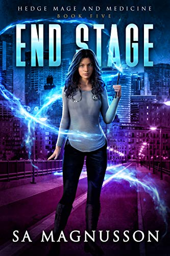 End Stage (Hedge Mage and Medicine Book 5) SA Magnusson
