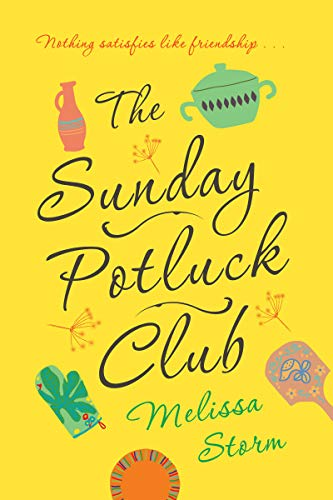 The Sunday Potluck Club Melissa Storm
