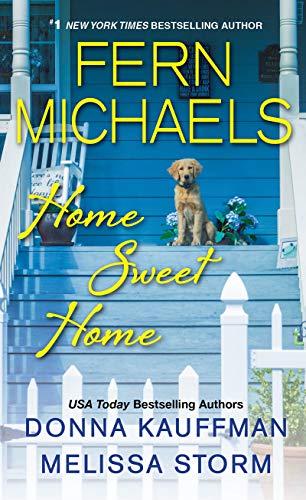 Home Sweet Home  Fern Michaels, Donna Kauffman, et al