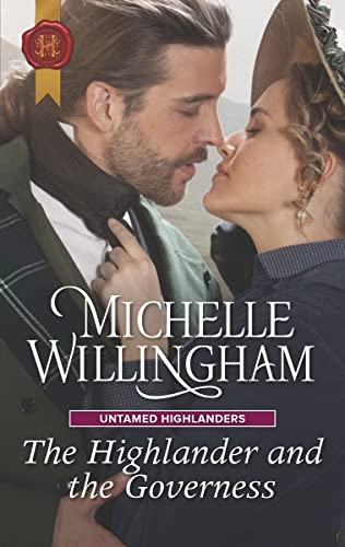 The Highlander and the Governess (Untamed Highlanders Book 1)   Michelle Willingham