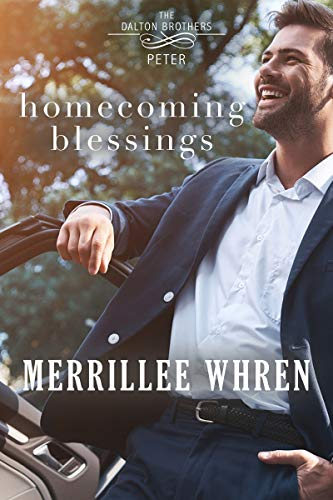 Homecoming Blessings (Dalton Brothers Book 3) Merrillee Whren