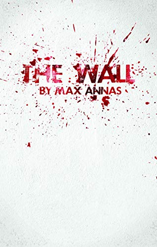 The Wall Max Annas