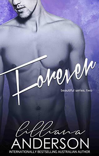 Forever (Beautiful Book 2)  Lilliana Anderson
