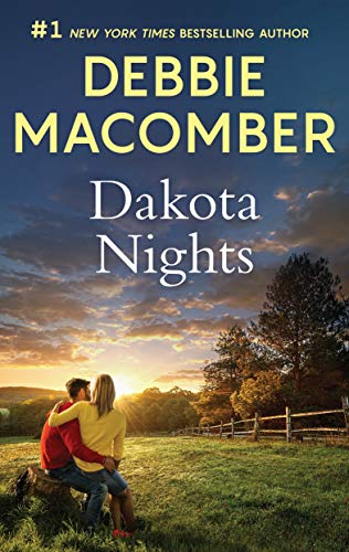 Dakota Nights: A Bestselling Romance (The Dakota Series)  Debbie Macomber
