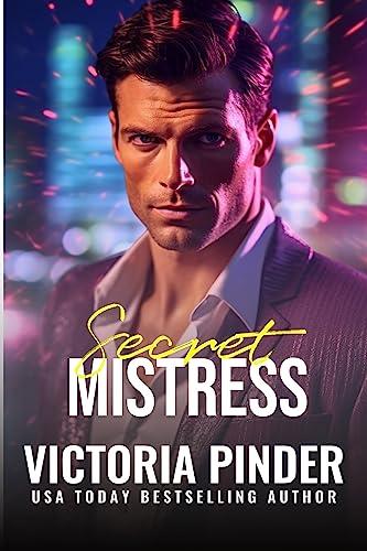 Secret Mistress (The House of Morgan Book 15)  Victoria Pinder