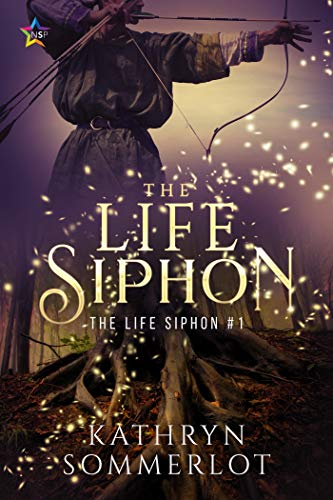 The Life Siphon  Kathryn Sommerlot
