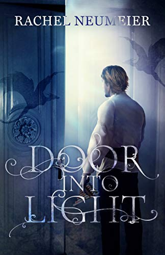 Door Into Light (House of Shadows Book 2)  Rachel Neumeier