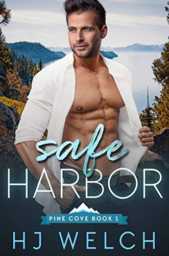 Safe Harbor (Pine Cove Book 1)  HJ Welch