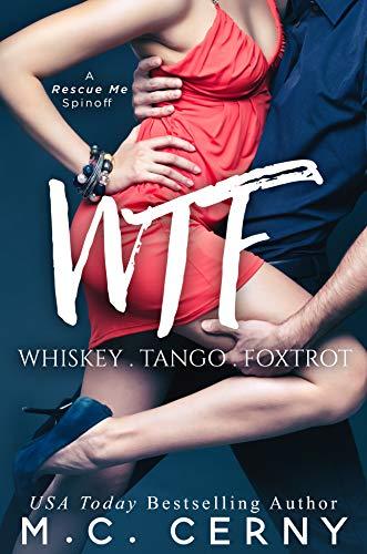 WTF: A Rescue Me Spinoff  M.C. Cerny