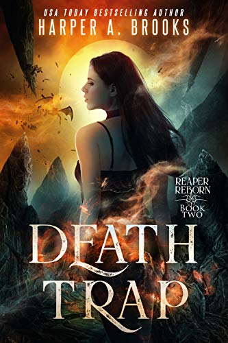 Death Trap (Reaper Reborn Book 2) Harper A. Brooks