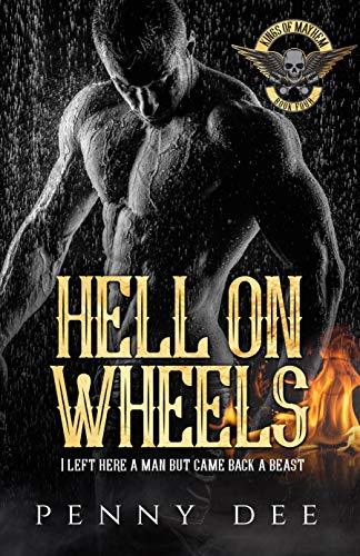 Hell on Wheels (Kings of Mayhem MC Book 4)  Penny Dee