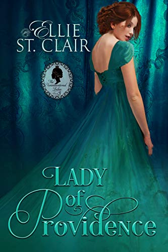 Lady of Providence (The Unconventional Ladies Book 3) Ellie St. Clair