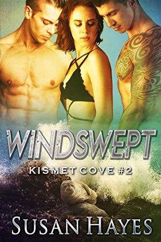 Windswept (Kismet Cove Book 2)  Susan Hayes