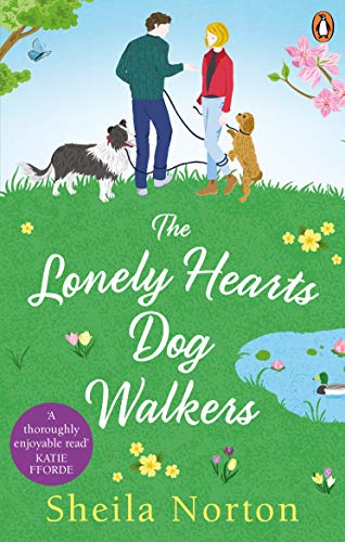 The Lonely Hearts Dog Walkers  Sheila Norton