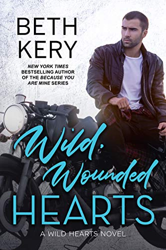 Wild, Wounded Hearts (Wild Hearts Book 2)  Beth Kery