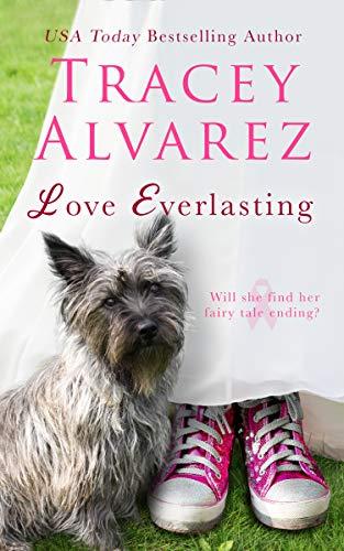 Love Everlasting  Tracey Alvarez