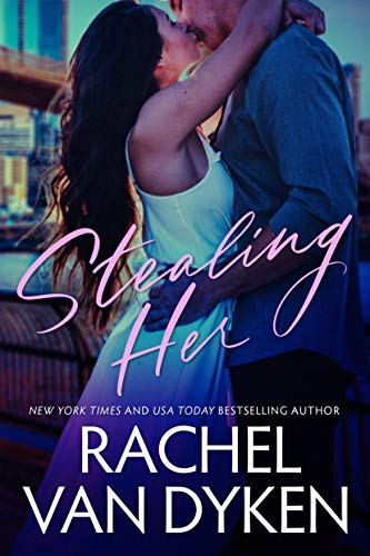 Stealing Her (Covet Book 1)  Rachel Van Dyken