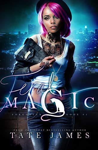 Feral Magic (Forgotten Gods Book 1) Tate James
