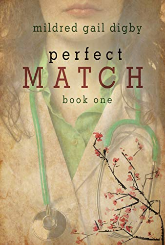 Perfect Match Book One Mildred Gail Digby