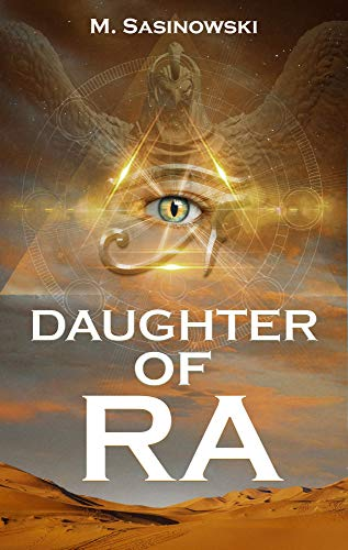 Daughter of Ra (Blood of Ra Book Two)  M. Sasinowski