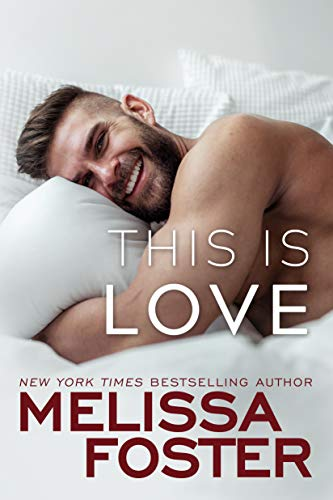 This Is Love (Harmony Pointe Book 2)  Melissa Foster