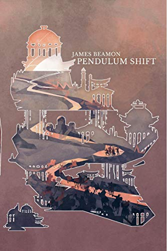 Pendulum Shift (Pendulum Heroes Book 2)  James Beamon