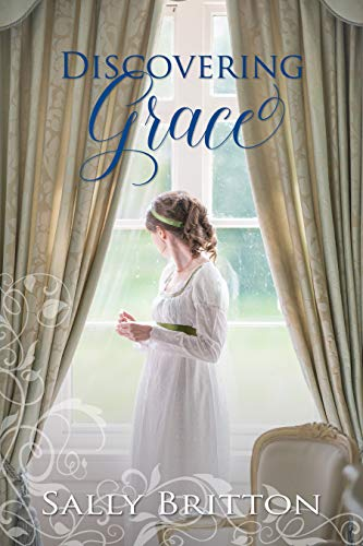 Discovering Grace: A Regency Romance (Inglewood Book 2)  Sally Britton