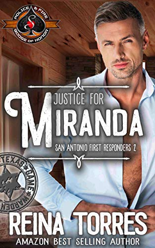 Justice for Miranda (Police and Fire: Operation Alpha)  Reina Torres