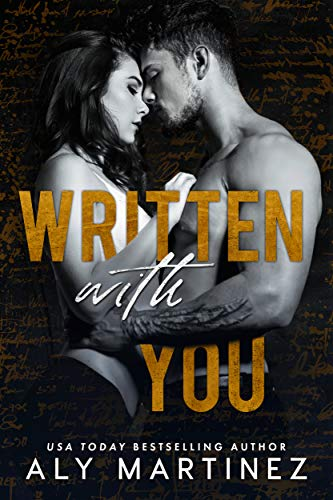 Written with You (The Regret Duet Book 2) Aly Martinez
