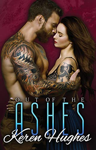Out of the Ashes  Keren Hughes