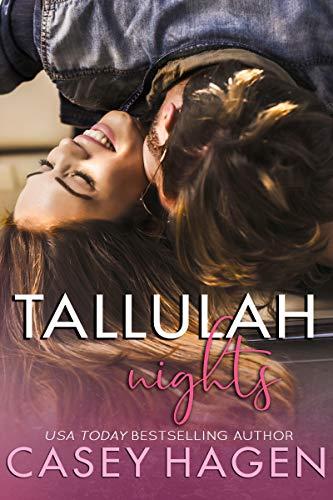Tallulah Nights (Tallulah Cove Book 2) Casey Hagen