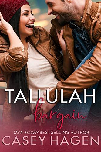 Tallulah Bargain (Tallulah Cove Book 4)  Casey Hagen