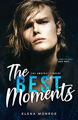The Best Moments (The Amherst Sinners Book 2)  Elena Monroe