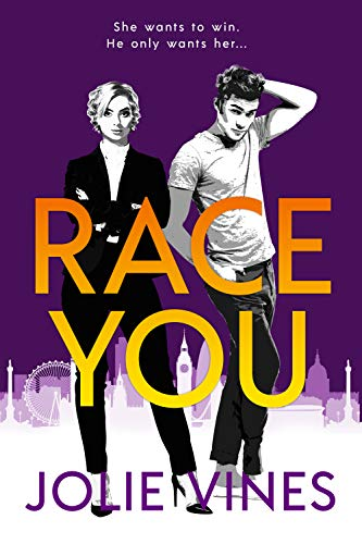 Race You: An Office-Based Enemies-to-Lovers Romance  Jolie Vines