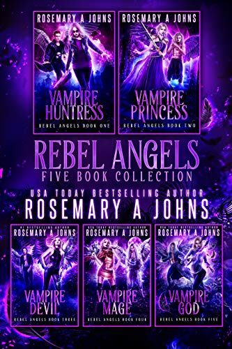 Rebel Angels: The Complete Series  Rosemary A Johns