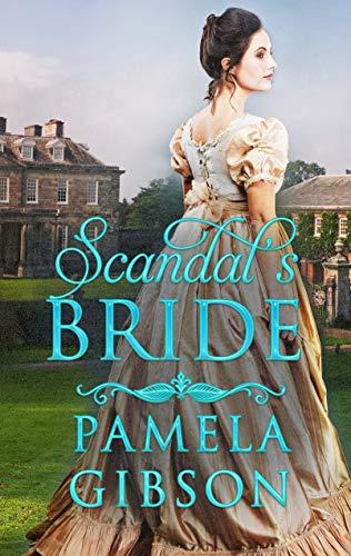 Scandal's Bride  Pamela Gibson