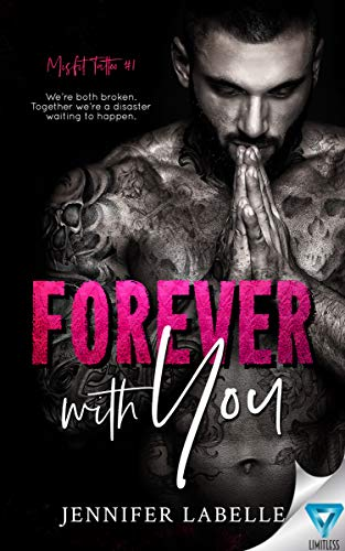 Forever With You (Misfit Tattoo Book 1) Jennifer Labelle