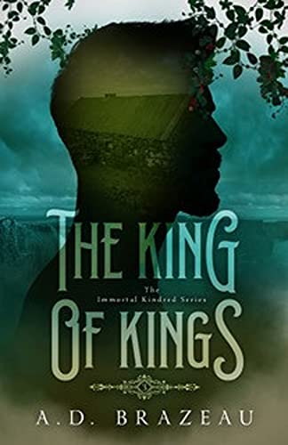 The King of Kings: Book Three of the Immortal Kindred Series  Clara Winter