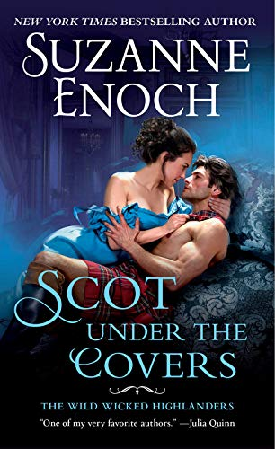 Scot Under the Covers: The Wild Wicked Highlanders  Suzanne Enoch