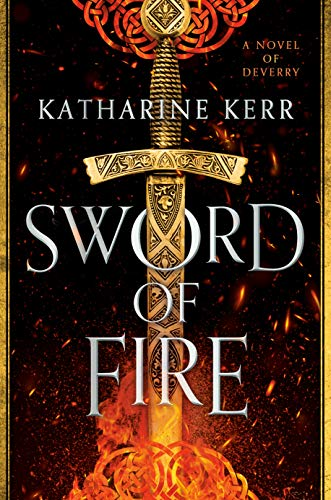 Sword of Fire (Deverry Book 1)  Katharine Kerr