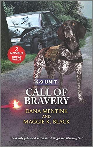 Call of Bravery Dana Mentink and Maggie K. Black