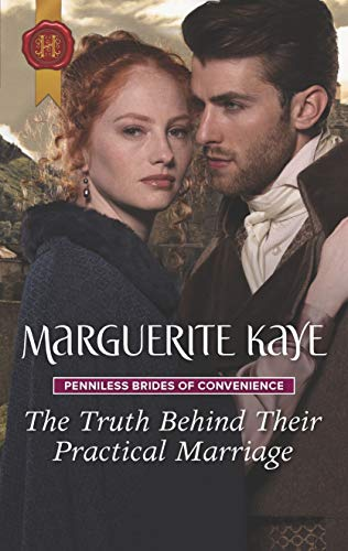 The Truth Behind Their Practical Marriage (Penniless Brides of Convenience Book 3)  Marguerite Kaye