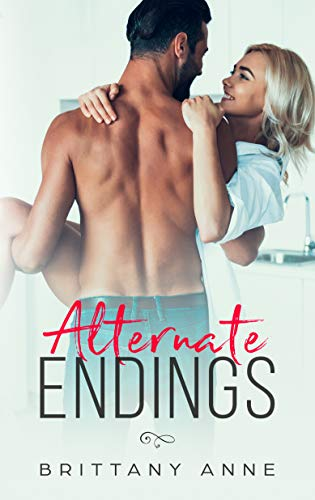 Alternate Endings Brittany Anne