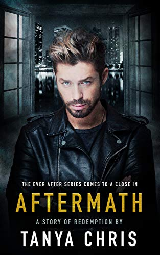 Aftermath (Ever After Book 3)  Tanya Chris