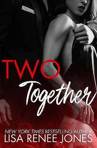 Two Together (Naked Trilogy Book 3) Lisa Renee Jones