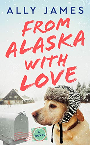 From Alaska with Love  Ally James