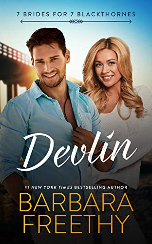 Devlin (7 Brides for 7 Blackthornes Book 1) Barbara Freethy