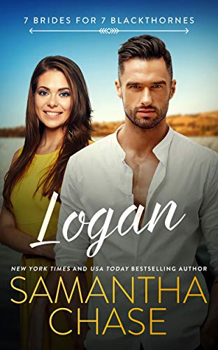 Logan (7 Brides for 7 Blackthornes Book 6)  Samantha Chase