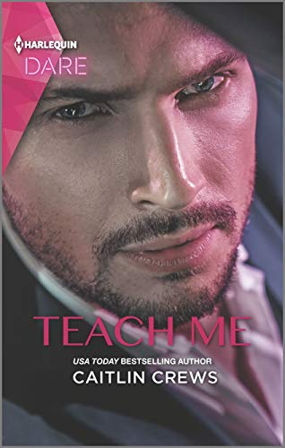 Teach Me: A Sexy Billionaire Romance (Filthy Rich Billionaires Book 1)  Caitlin Crews